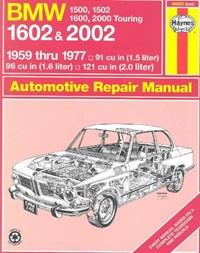 BMW 1500, 1502, 1600, 1602, 2000 & 2002 (59 - 77) Up To S * | Haynes Publishing |