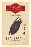 A Hero Born   Jin Yong  