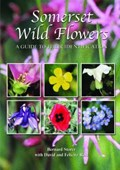 Somerset Wild Flowers   Bernard Storer ; David Reid ; Felicity Reid  