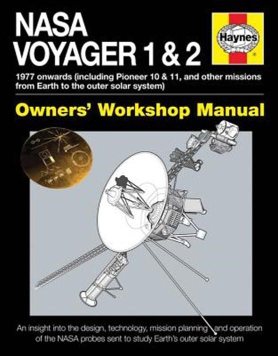 NASA Voyager 1 & 2 Owners' Workshop Manual