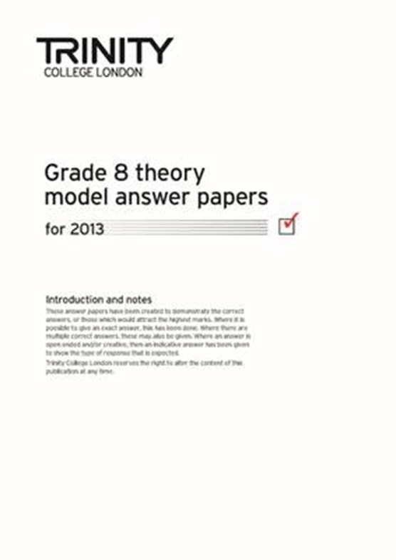 Trinity College London Theory Model Answers Paper (2013) Grade 8