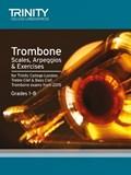 Trombone Scales Grades 1-8 from 2015 | auteur onbekend |