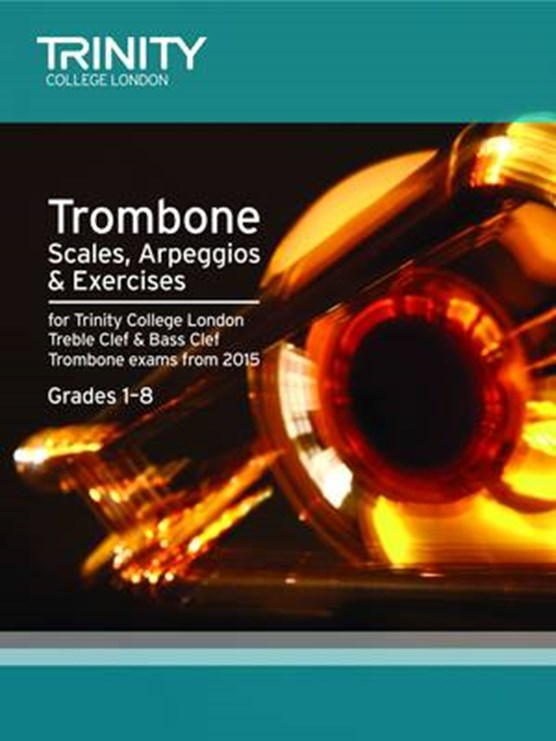 Trombone Scales Grades 1-8 from 2015