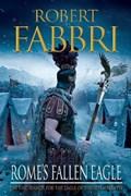 Rome's Fallen Eagle | Robert (author) Fabbri |