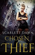 Chosen Thief (Forever Evermore, #4)   Scarlett Dawn  