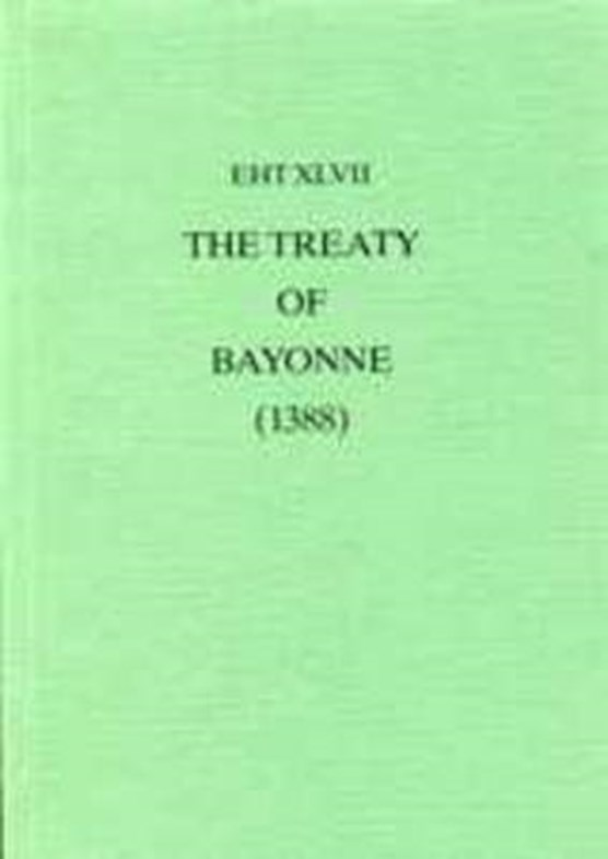 The Treaty Of Bayonne (1388)