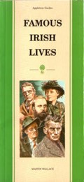 Pocket Guide to Famous Irish Lives | Martin Wallace |