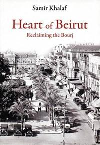 Heart of Beirut   Samir Khalaf  