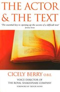 The Actor And The Text   Cicely Berry  