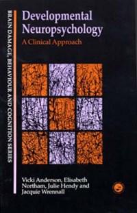 Developmental Neuropsychology | Vicki Anderson |