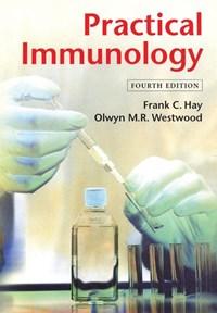 Practical Immunology   Frank C. Hay ; Olwyn M. R. Westwood  