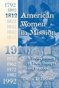 American Women in Mission   Dana Robert  