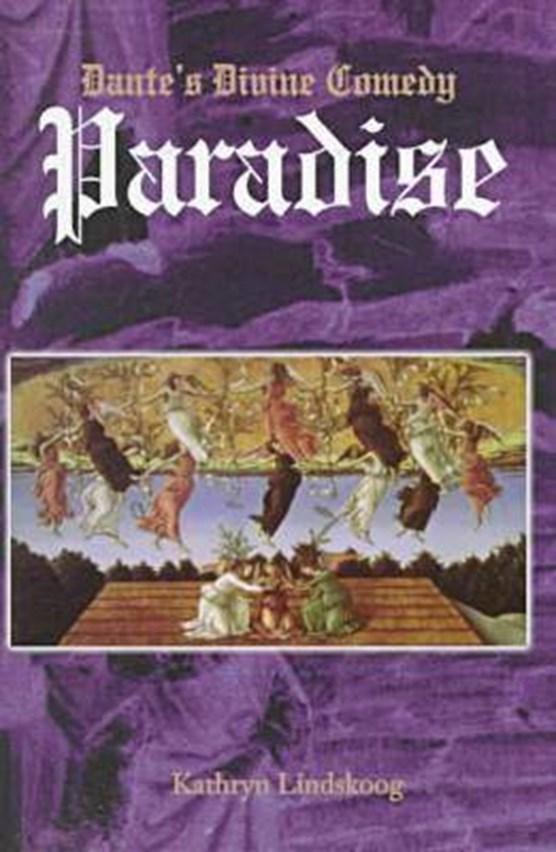 Divine Comedy v. 3; Paradise