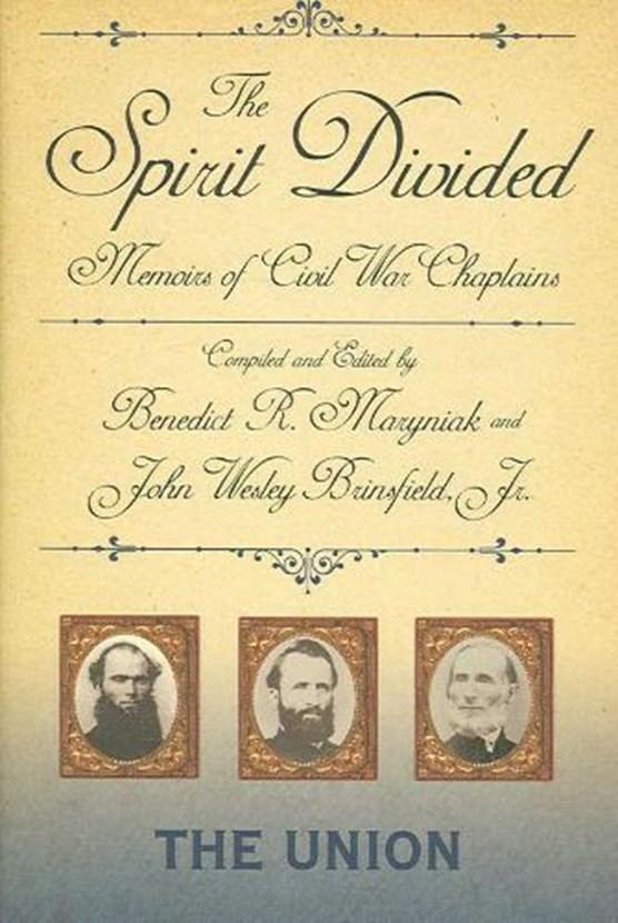 The Spirit Divided - Union: Memoirs Of Civil War Chaplains-The Union (H715/Mrc)