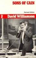 Sons of Cain   David Williamson  