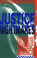 Justice and Nightmares   Paul Wilson  