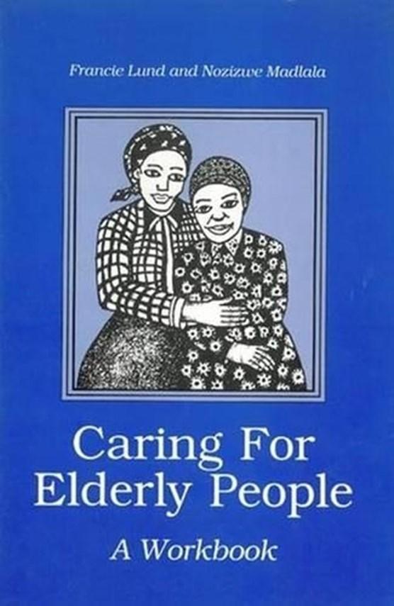 Caring for elderly people: Workbook