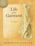 Life of the Garment | Deborah Gorlin |