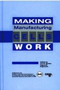 Making Manufacturing Cells Work   L. Nyman  