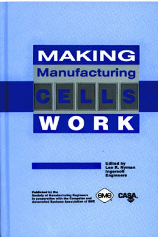 Making Manufacturing Cells Work