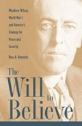 The Will to Believe   Ross Kennedy  