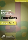 Developing Essential Understanding of Functions for Teaching Mathematics in Grades 9-12 | Gwendolyn M. Lloyd ; Sybilla Beckmann ; Rose Mary Zbiek |
