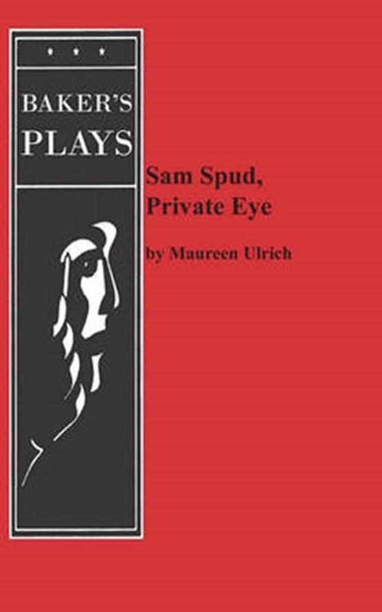Sam Spud, Private Eye