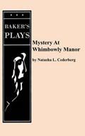 Mystery at Whimbowly Manor   Natasha L. Cederberg  