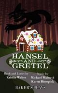 Hansel and Gretel | Kristin Walter |
