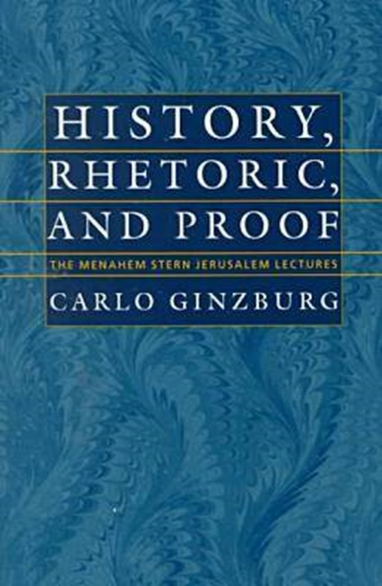 History, Rhetoric, and Proof