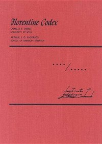 Florentine Codex: Volume 4-5   Arthur J. O. Anderson  