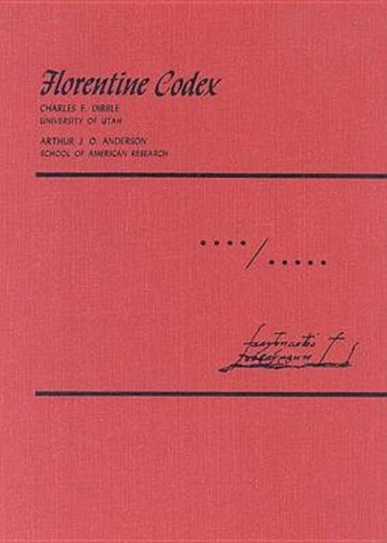 Florentine Codex: Volume 4-5