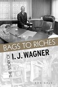 Bags to Riches   Don Gale  