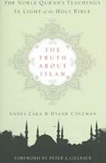 The Truth about Islam   Anees Zaka & Diane Coleman  