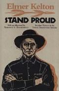 Stand Proud | Elmer Kelton |