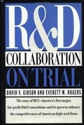 R&D Collaboration on Trial | Everett M. Rogers |