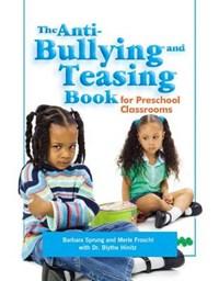 The Anti-Bullying and Teasing Book   Barbara Sprung  