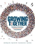 Growing Together | Gillaspy, Kathi ; Vinh, Megan ; Surbrook-goins, Nancy ; Nichols, Sarah |