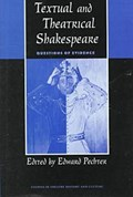 Textual and Theatrical Shakespeare   Edward Pechter  