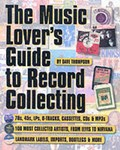 The Music Lover's Guide to Record Collecting | Dave Thompson |