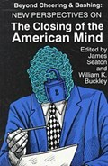Beyond Cheering and Bashing   William K. Buckley ; James Seaton  