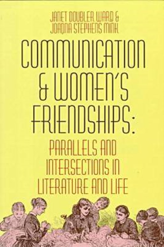 Communication and Women's Friendships