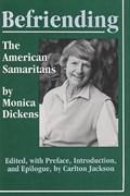 Befriending | Dickens, Monica ; Jackson, Carlton |