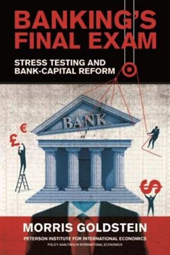 Banking's Final Exam - Stress Testing and Bank-Capital Reform