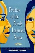Profiles of the Newly Licensed Nurse   Peri Rosenfeld  