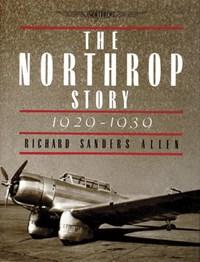 Northr Story: 1929-1939   Richard Sanders Allen  