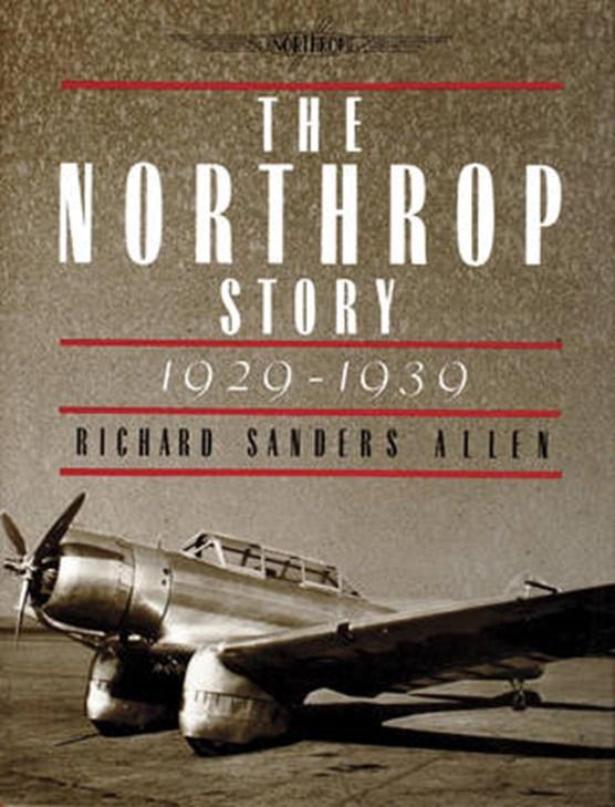 Northr Story: 1929-1939