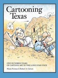 Cartooning Texas   Forman, Maury ; Forman, M.  