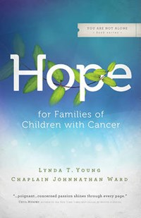 Hope for Families of Children with Cancer | Lynda T. Young |