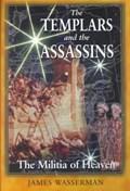 The Templars and the Assassins   James Wasserman  
